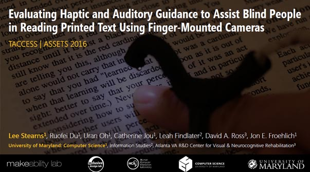 Evaluating Haptic and Auditory Directional Guidance to Assist Blind People in Reading Printed Text Using Finger-Mounted Cameras Teaser Image.